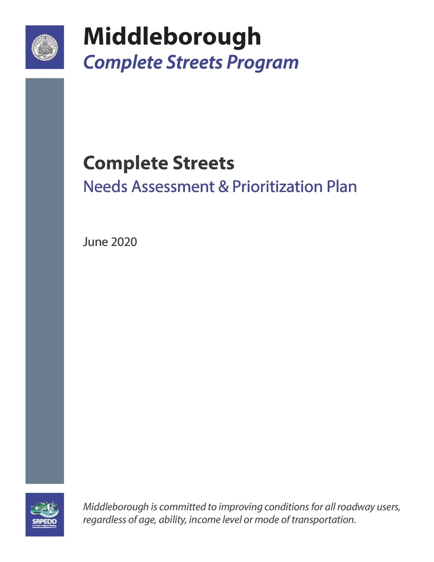 Middleborough Complete Streets Needs Assessment and Prioritization Plan