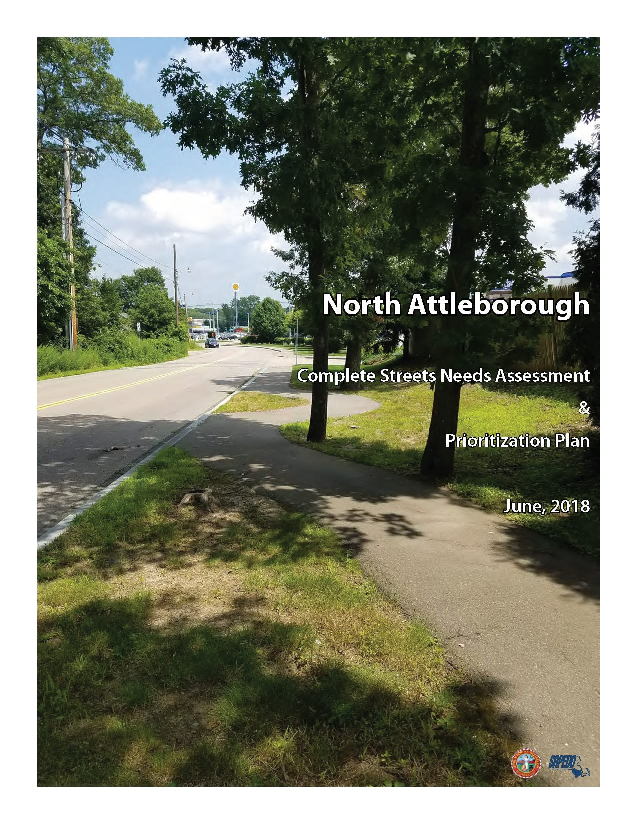 Cover page of the North Attleborough Complete Streets Needs Assessment & Prioritization Plan