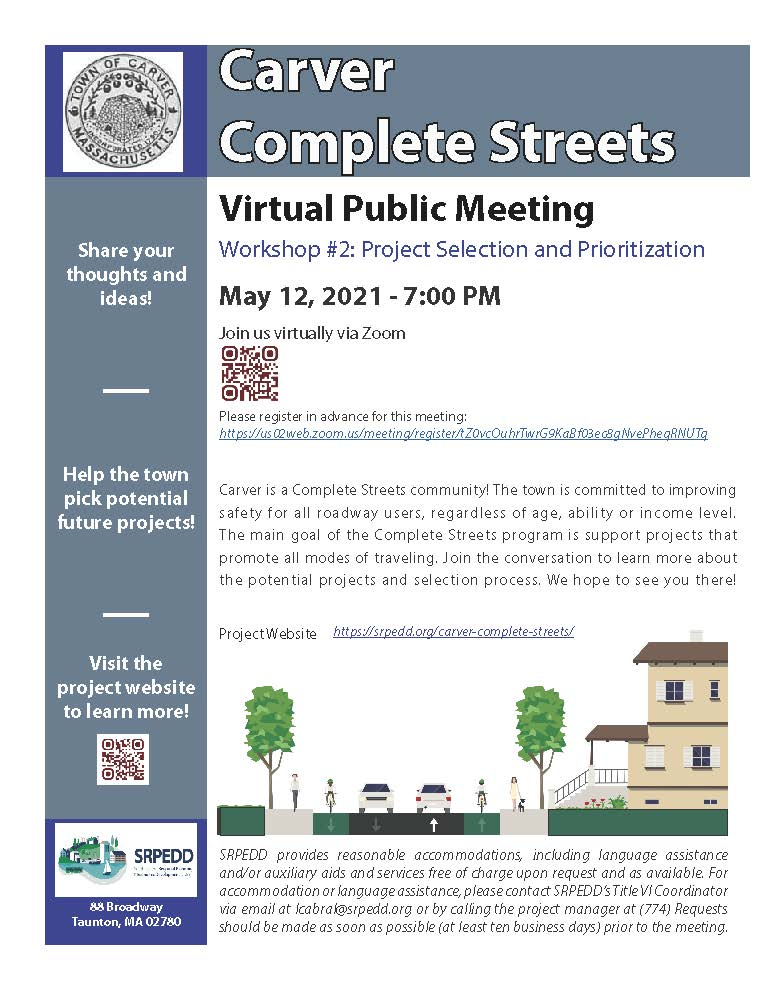 Carver Complete Streets Virtual Public Meeting. Workshop #2: Project Selection and Prioritization